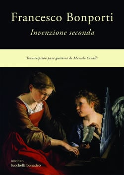 FANCESCO BONPORTI – INVENZIONE SECUNDA – Transcripción para guitarra de Marcelo Cinalli