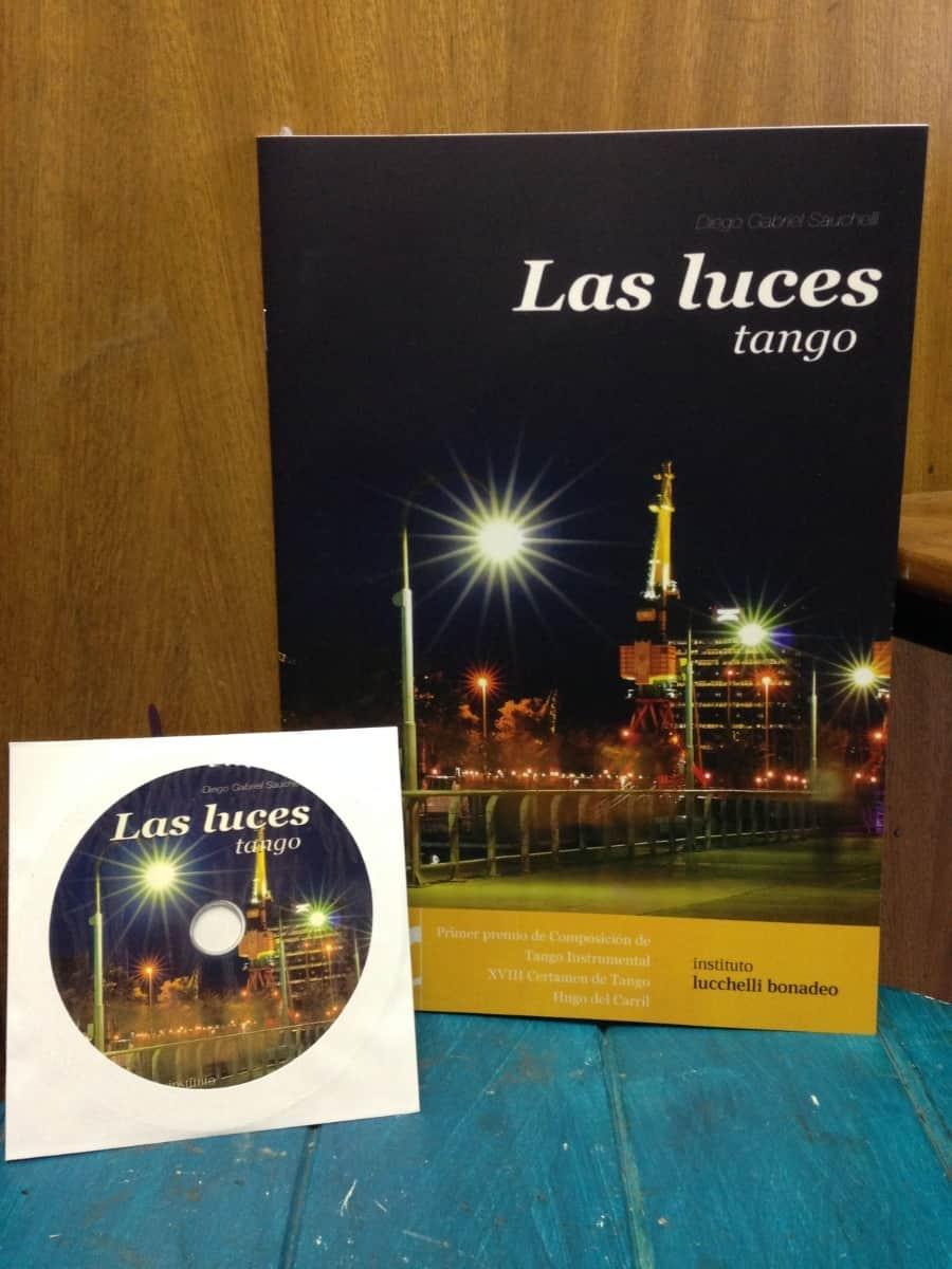 DIEGO SAUCHELLI – LAS LUCES (tango)