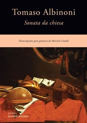 TOMASO ALBINONI - SONATA DA CHIESA - Transcripción para guitarra de Marcelo Cinalli